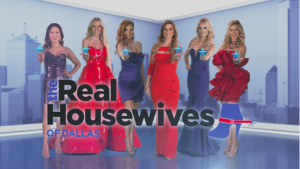 The Real Housewives Of Dallas Taglines Are Here!